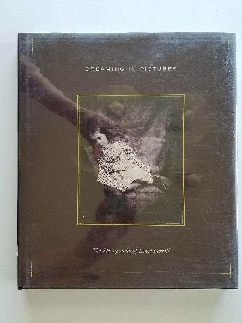 Dreaming in Pictures. The Photography of Lewis Carroll.