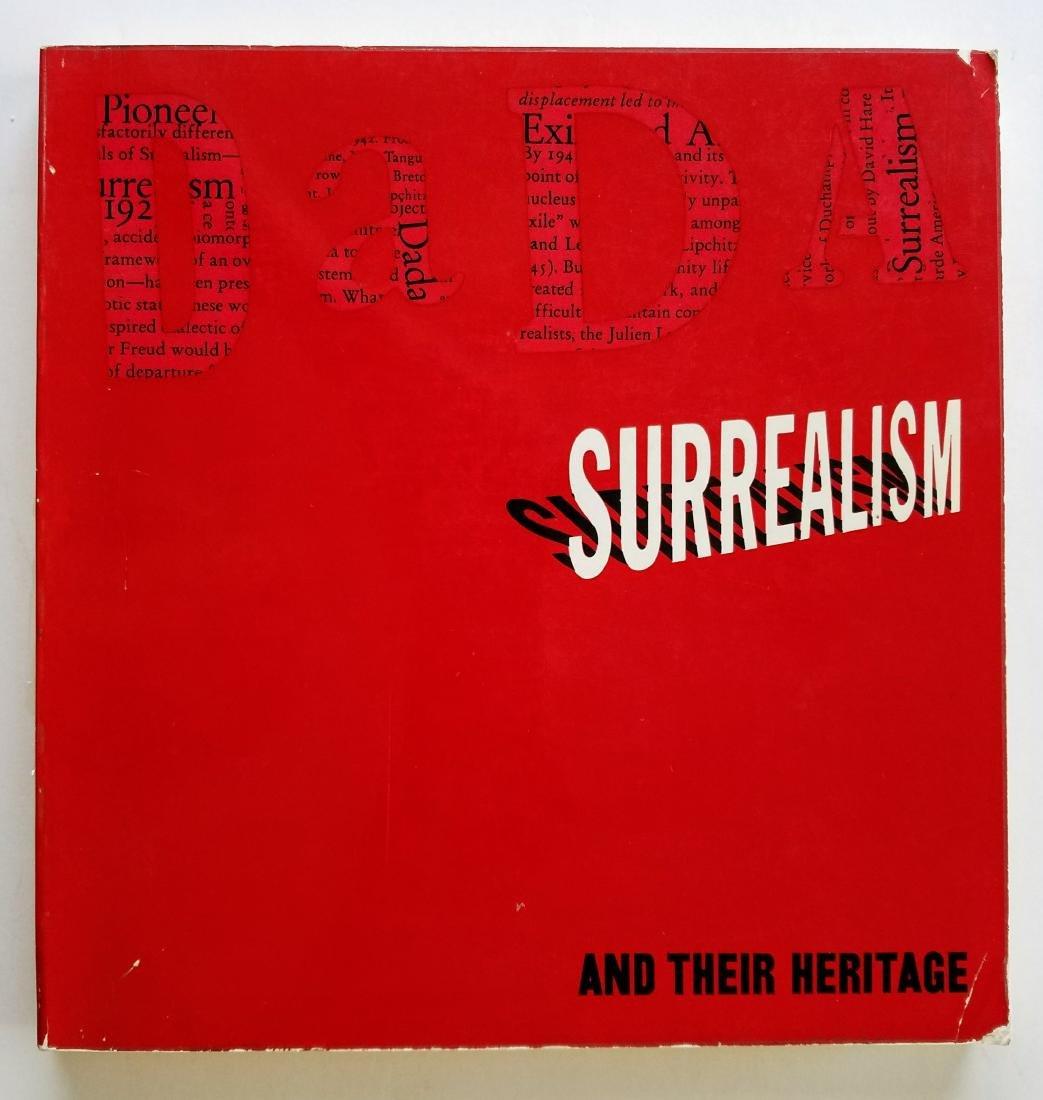 Dada, Surealism, and Their Heritage.