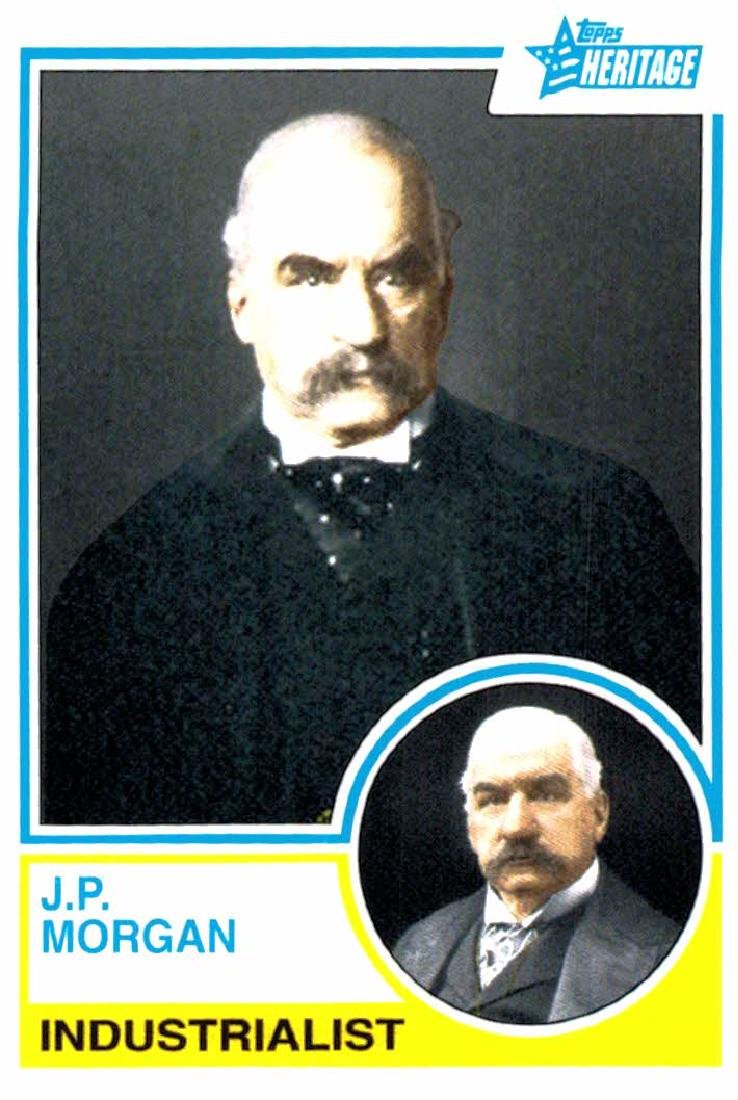 2009 Topps Heritage J.p. Morgan Industrialist