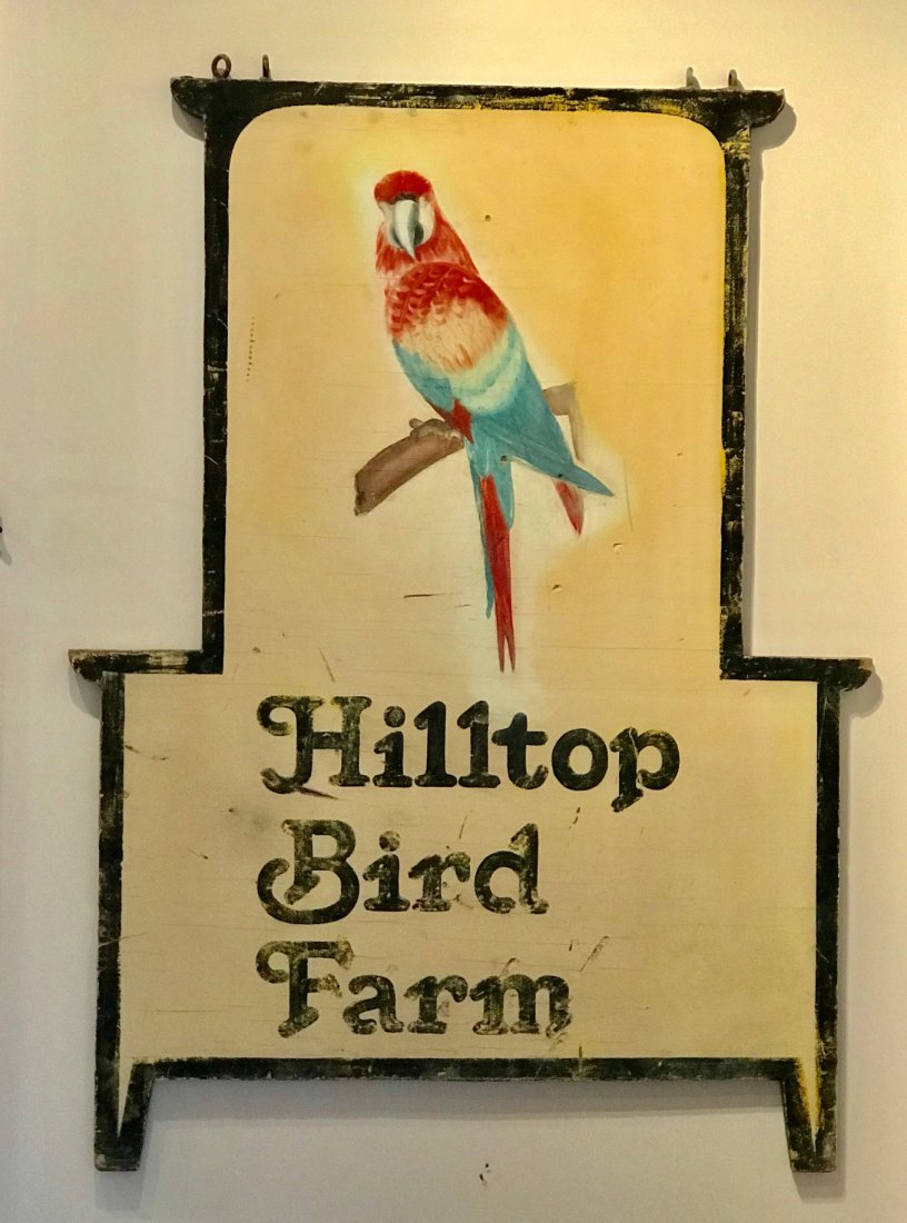 Hill Top Bird Farm Sign, C. 1930s, Ohio