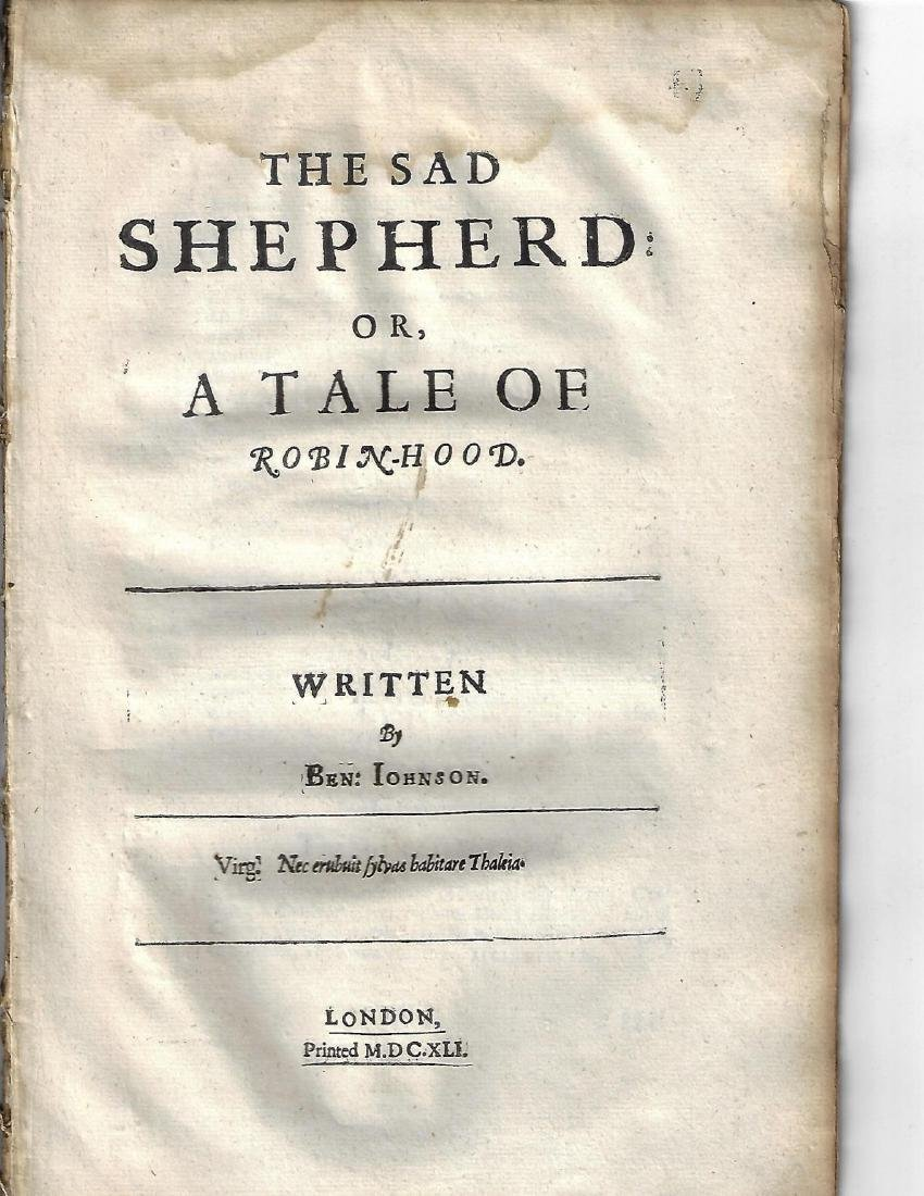 1641 The Sad Shepherd or Tale of Robin-Hood Ben Jonson