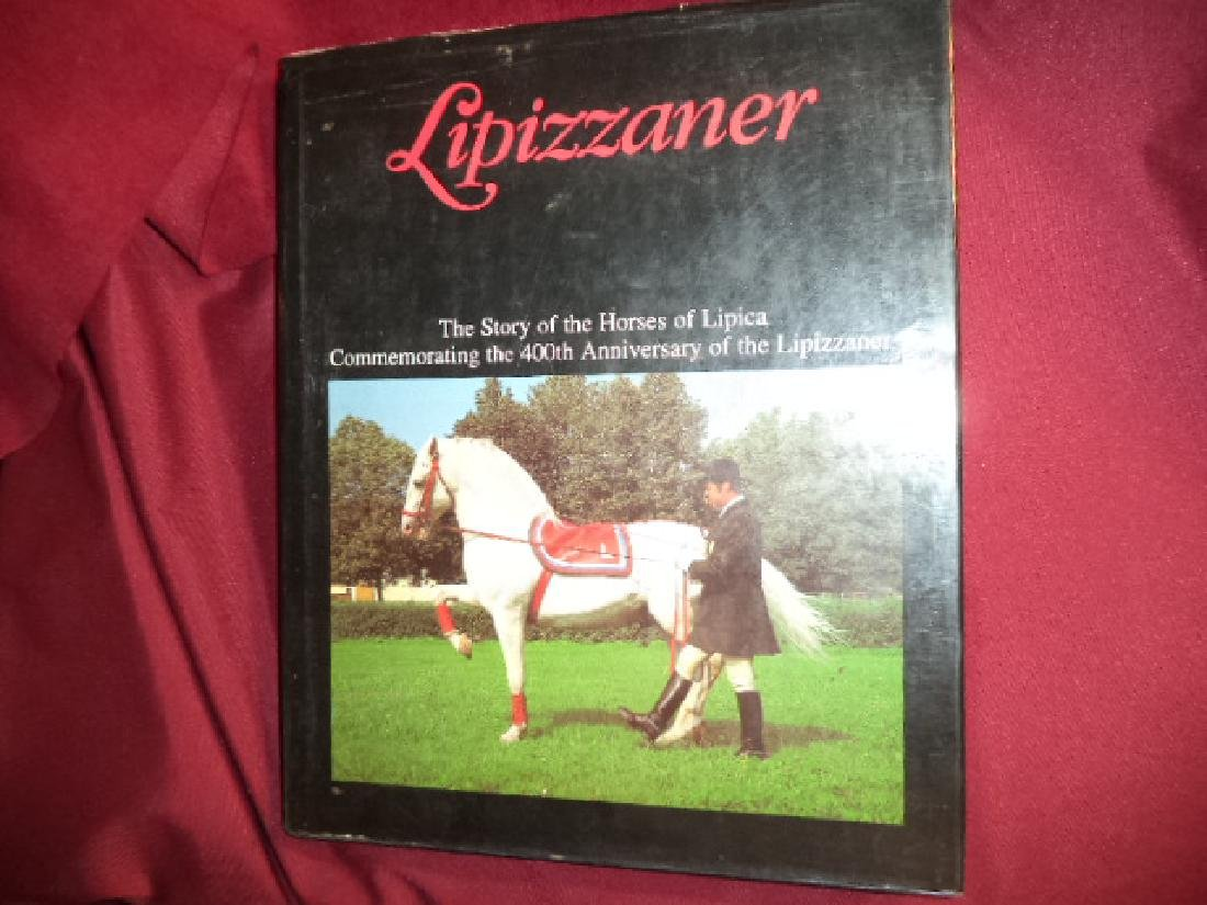 Lipizzaner Story of the Horses of Lipica Commemorating