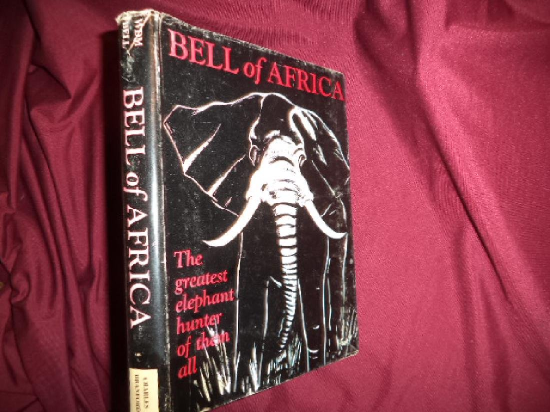 Bell of Africa. With Appendix on Rifles and Shooting.