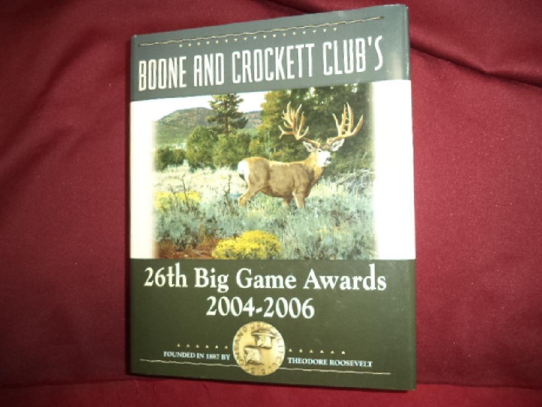 Boone & Crockett Club's 26th Big Game Awards 2004-2006