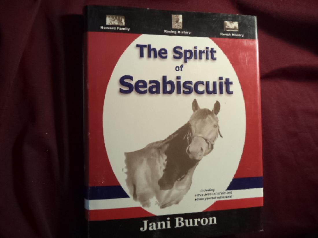 The Spirit of Seabiscuit. Inscribed by the author.