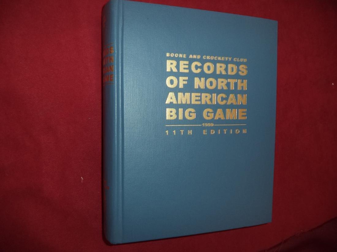 Boone & Crockett Club Records North American Big Game