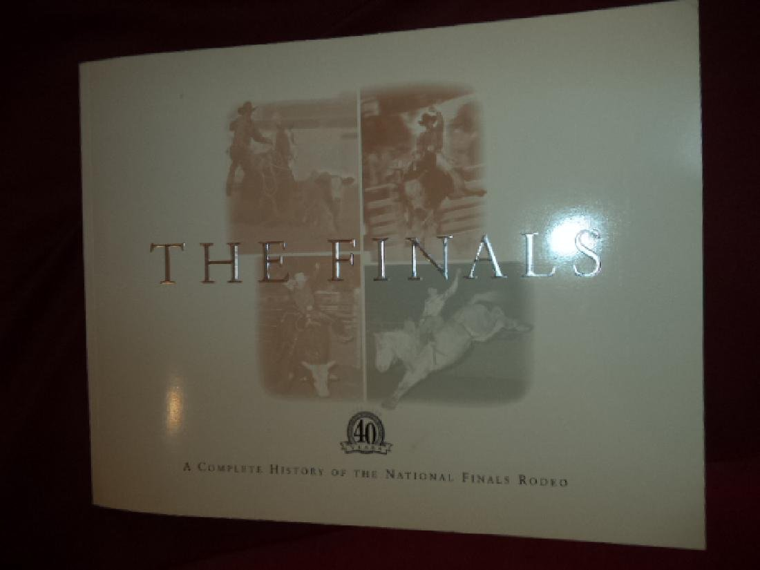 Finals A Complete History of the National Finals Rodeo