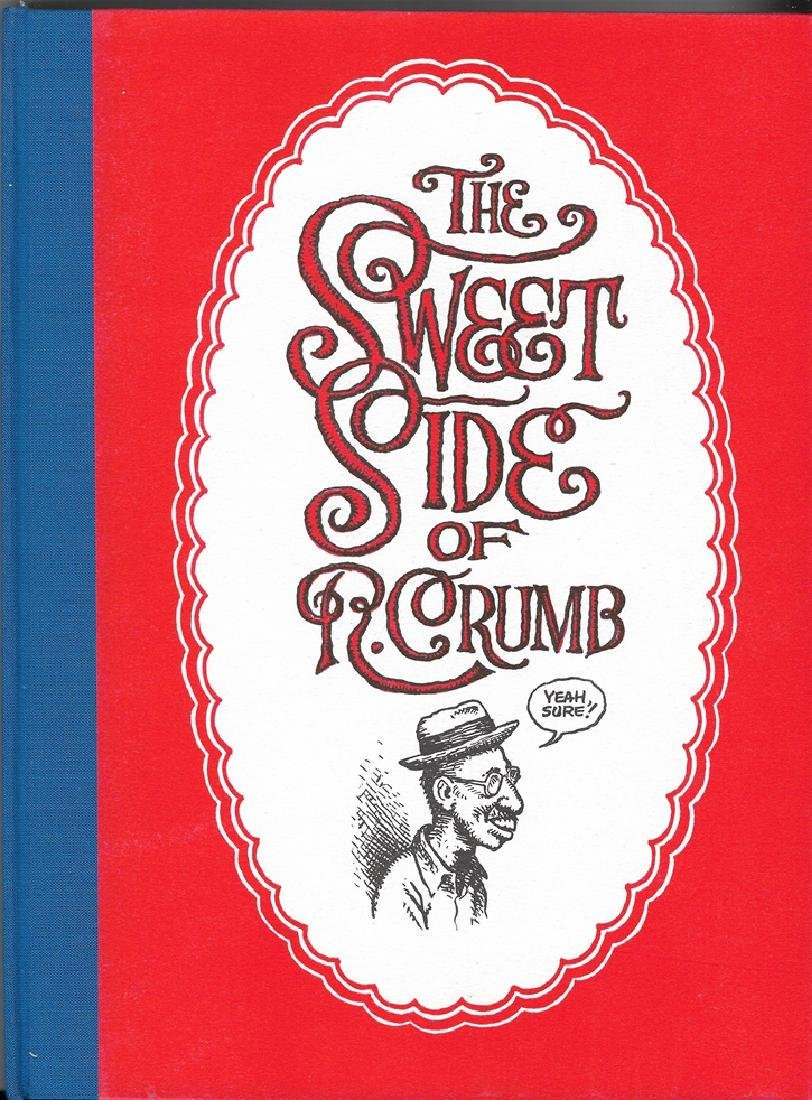 The Sweet Side of R. Crumb, SIGNED Limited Edition