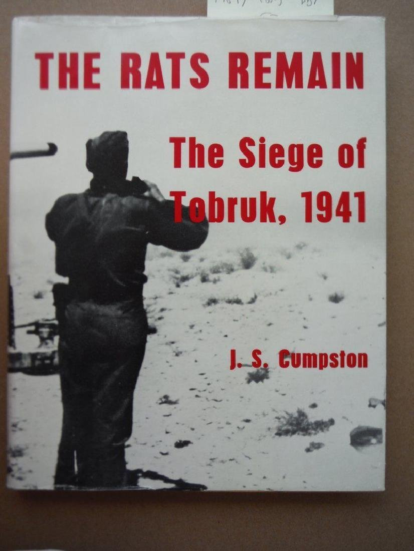 The Rats Remain - the Story of the Siege of Tobruk 1941