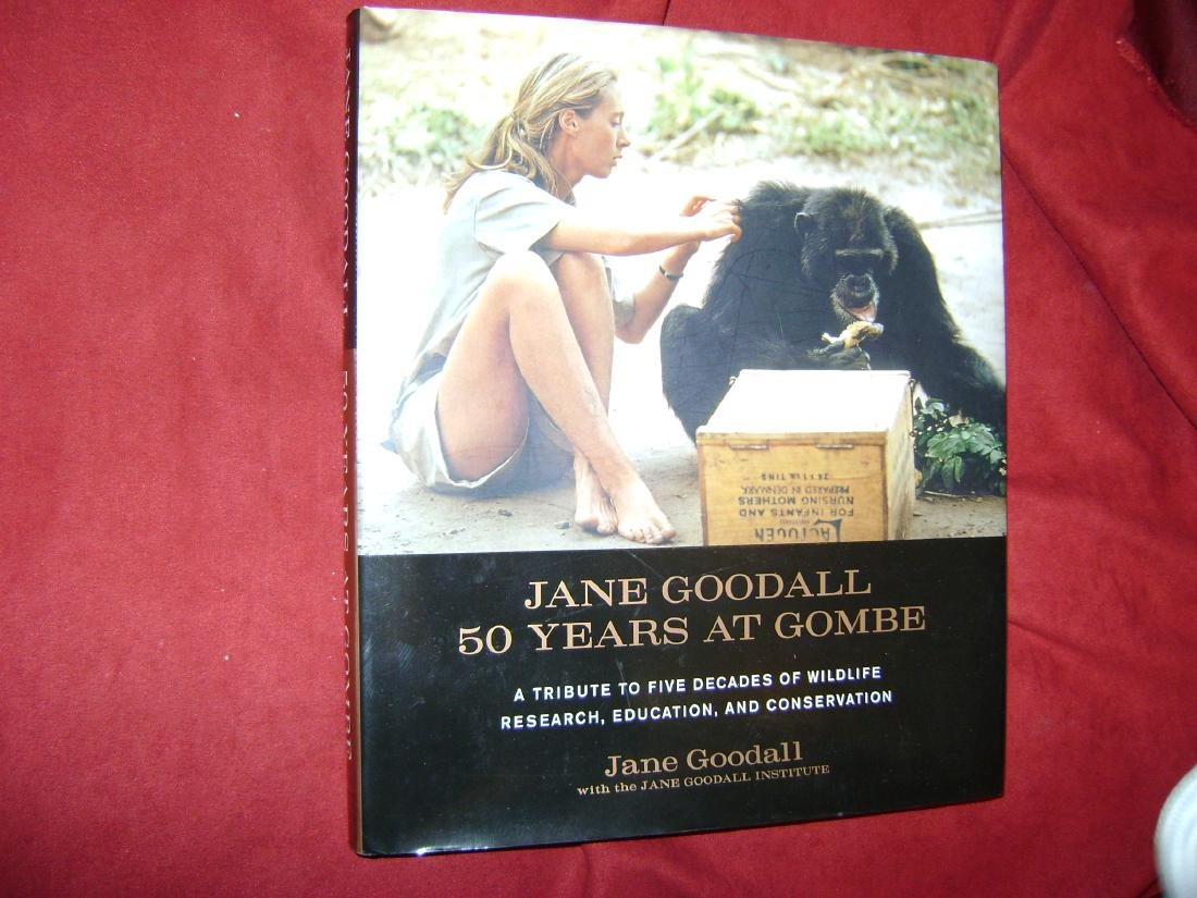 Jane Goodall 50 Years at Gombe Tribute to Five Decades