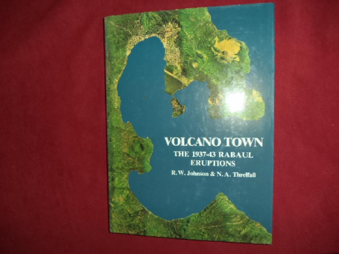 Volcano Town. The 1937-43 Eruptions at Rabaul.