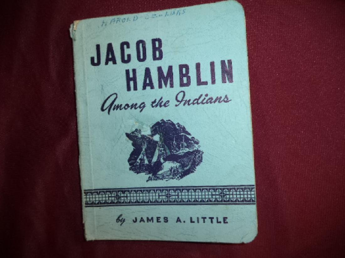 Jacob Hamblin. Among the Indians (Mormon).