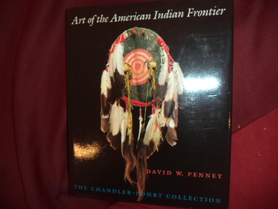 Art American Indian Frontier Chandler-Pohrt Collection