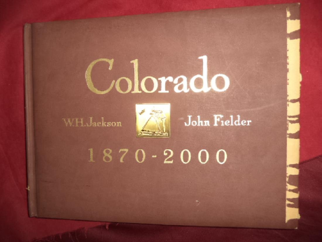 Colorado 1870 - 2000 Historical Landscape Photography