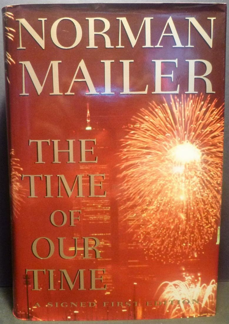 Norman Mailer The Time of Our Time Mailer Signed 1st Ed