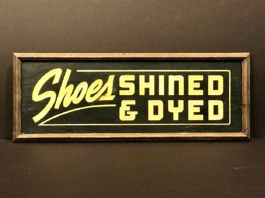 Shoes Shned & Dyed Sign, C. 1940