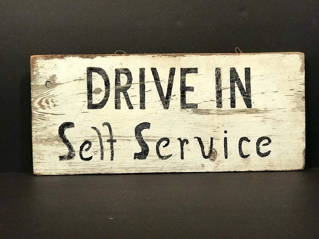 Drive - in Self Service Sign, Early 20th century
