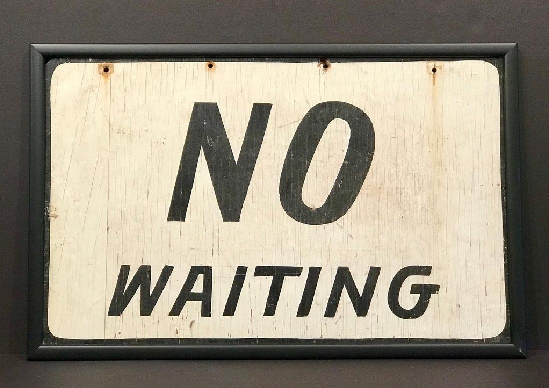 No Waiting Sign, Early 20th Century