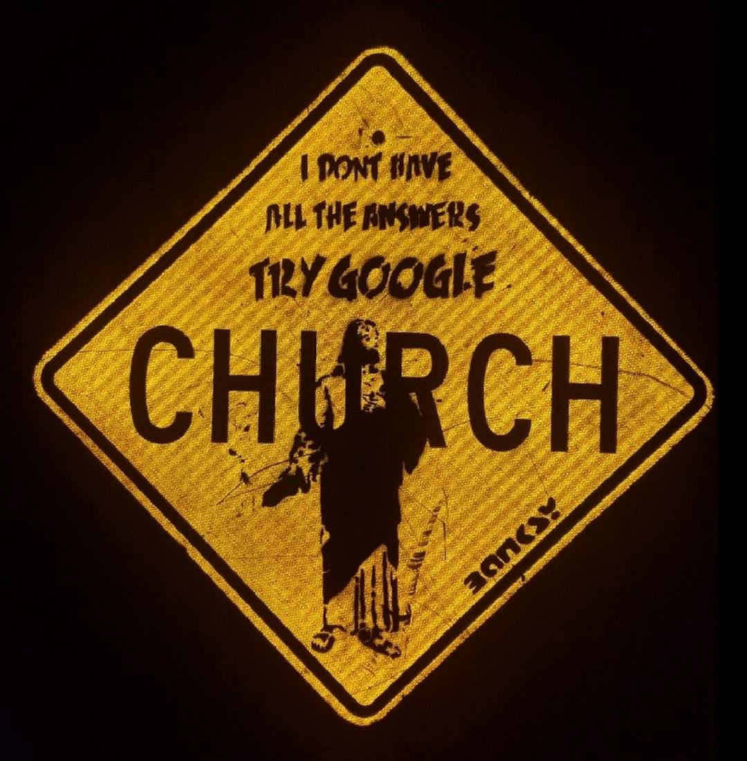 BANKSY street art, on CHURCH Sign Traffic, try google - 6