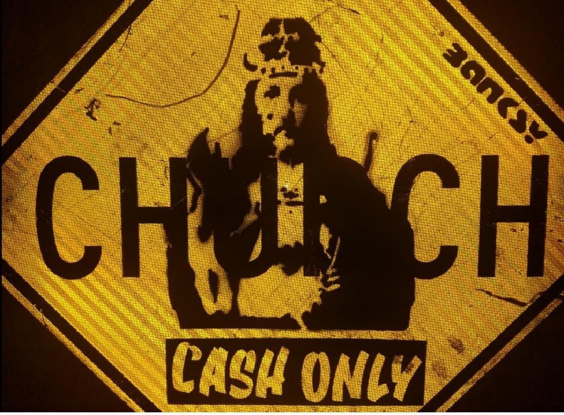 BANKSY street art, on CHURCH Sign Traffic, CASH ONLY - 4