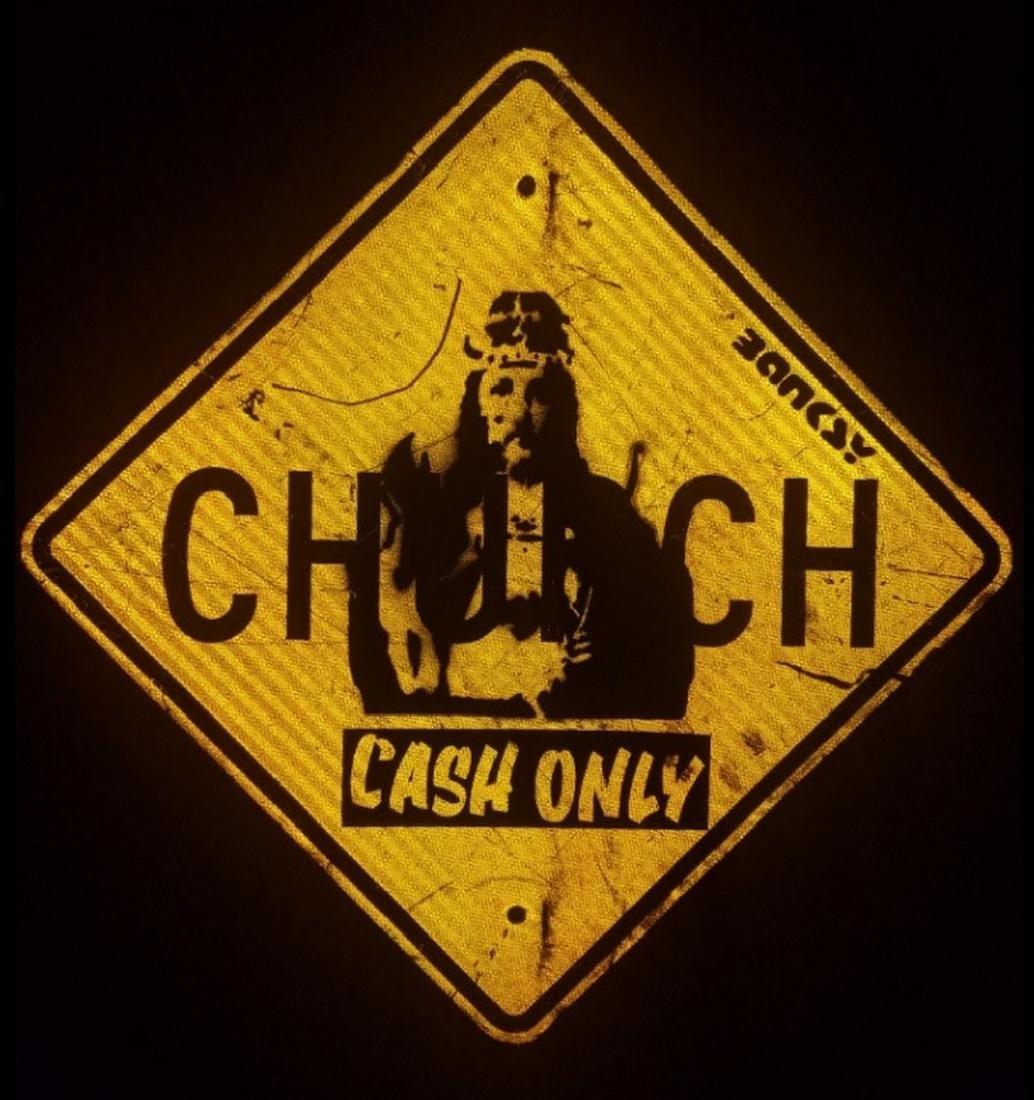 BANKSY street art, on CHURCH Sign Traffic, CASH ONLY - 6