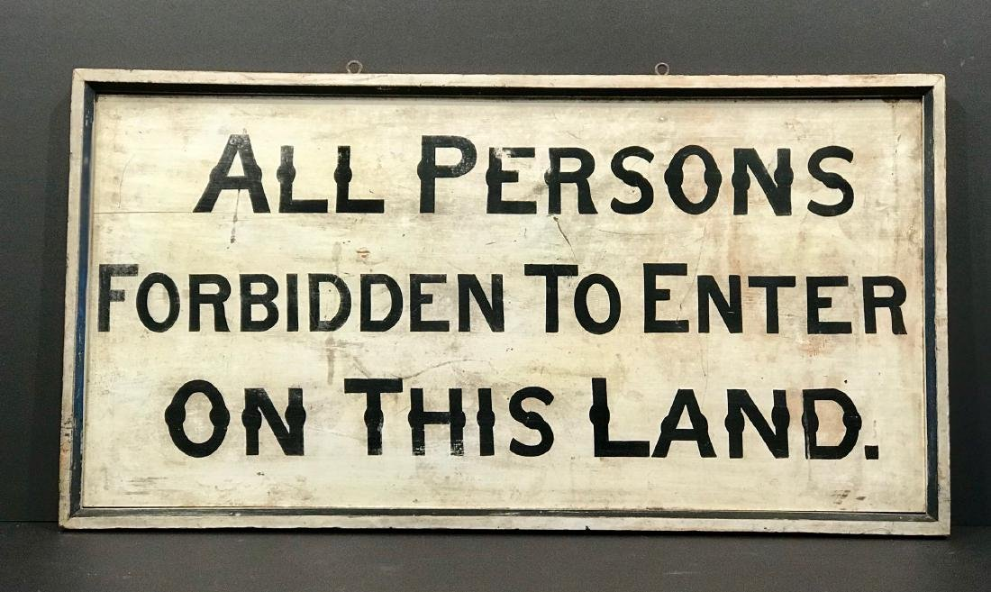 All Persons Forbidden to Enter on This Land. C. 1890