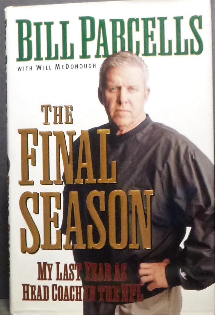 The Final Season: Bill Parcells signed 1st Edition