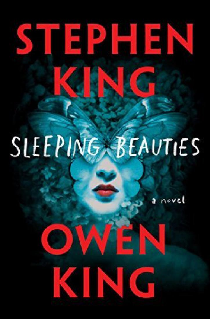 Sleeping Beauties Stephen and Owen King Scribner 2017
