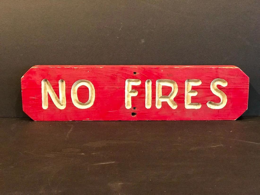 No Fires Sign, C. 1950