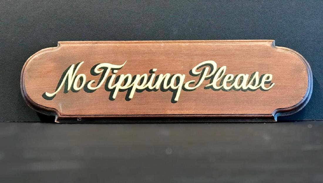 No Tipping Please Sign, Mid 20th c