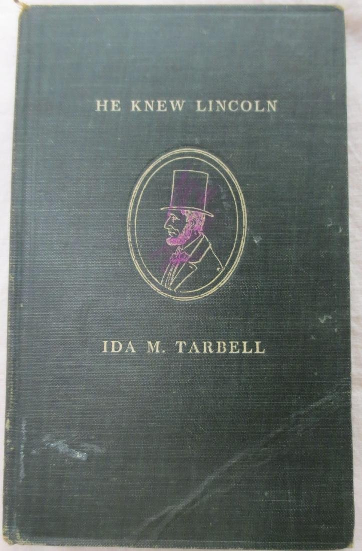 He Knew Lincoln Ida M. Tarbell