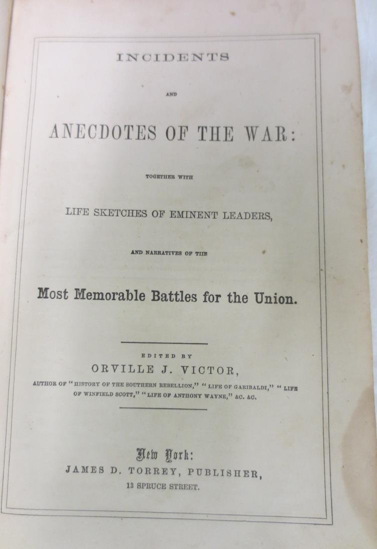 Incidents & Anecdotes of the War Orville J. Victor - 2