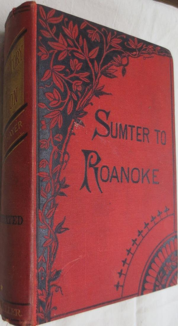 Sumter to Roanoke William M. Thayer