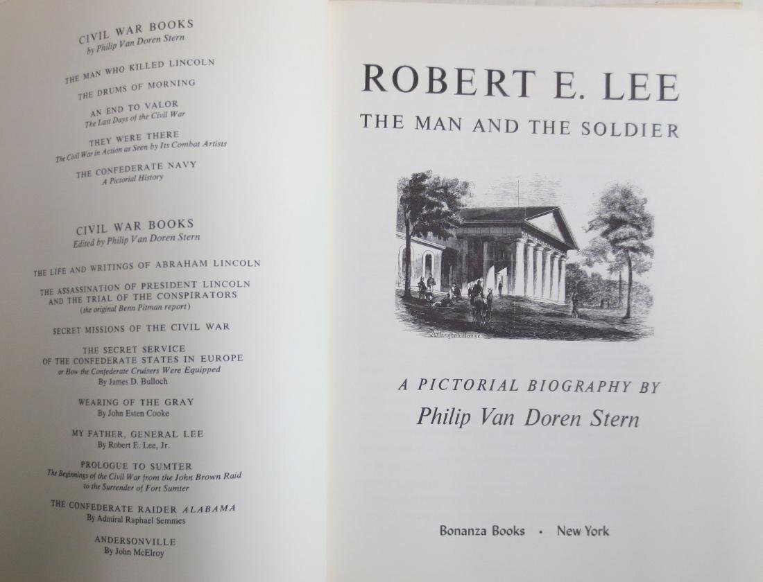 "Robert E. Lee ""The Man and the Soldier; A Pictorial - 2"