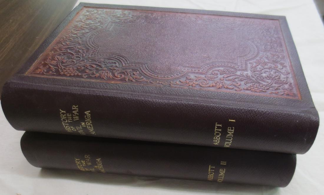 History of the Civil War in America Volumes 1 & 2 John