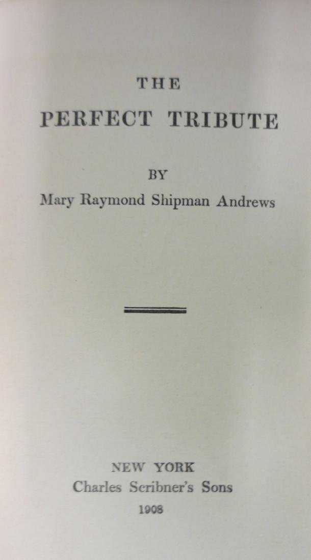 The Perfect Tribute Mary Raymond Shipman Andrews - 2