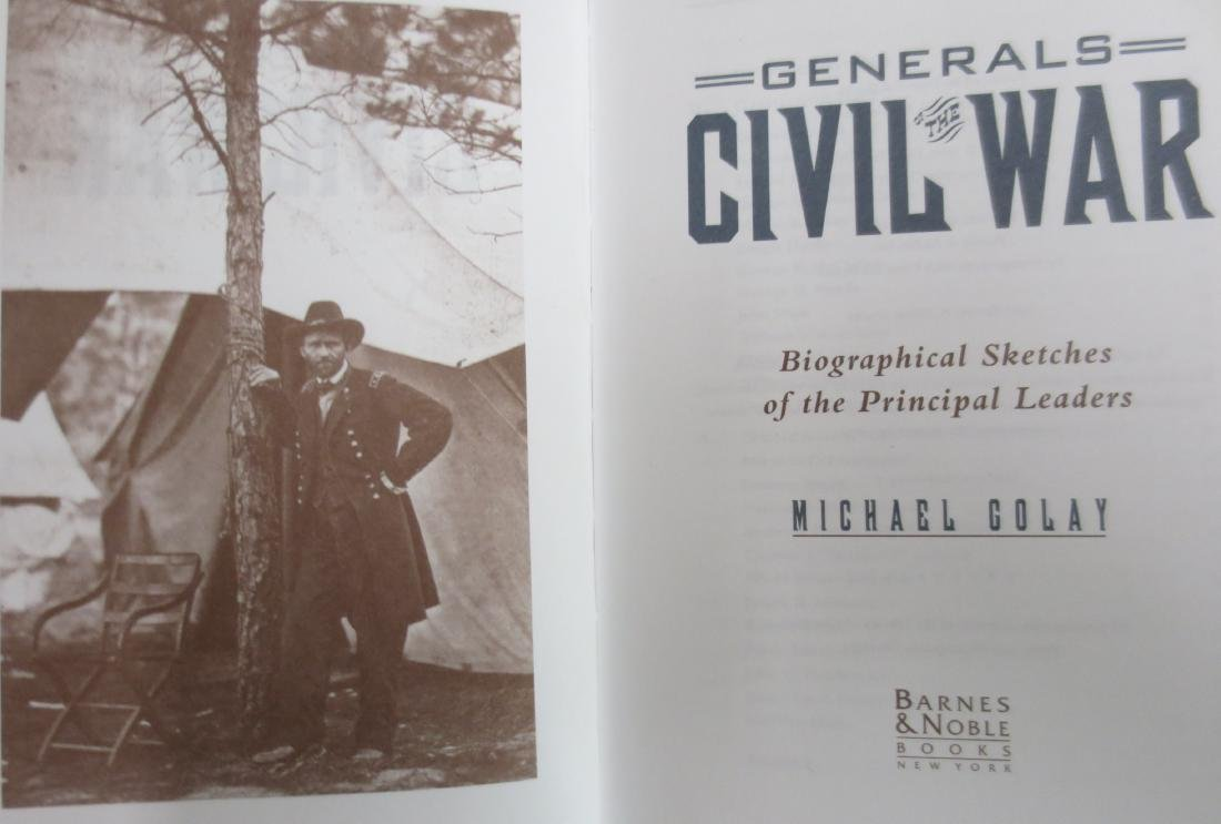 Generals of the Civil War: Biographical Sketches of the - 2