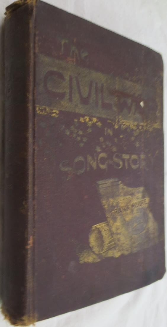 Civil War in Song and Story 1860-1865 Frank Moore