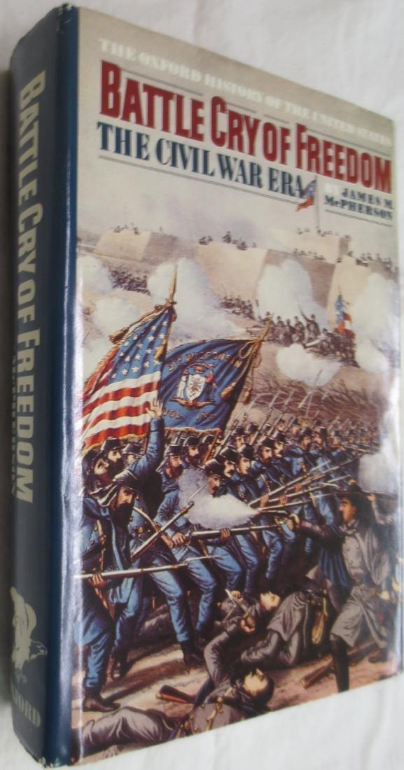 Battle Cry of Freedom: The Civil War Era James M.