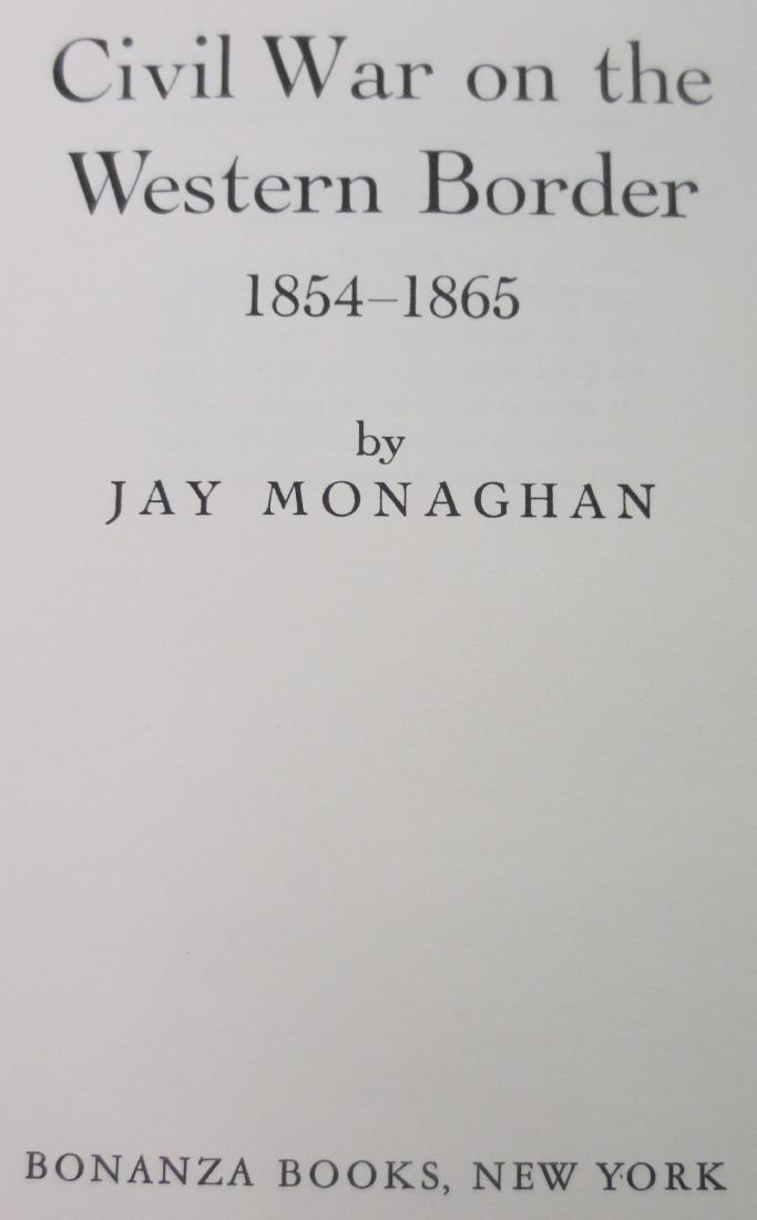 Civil War on the Western Border 1854-1865 Jay Monaghan - 2