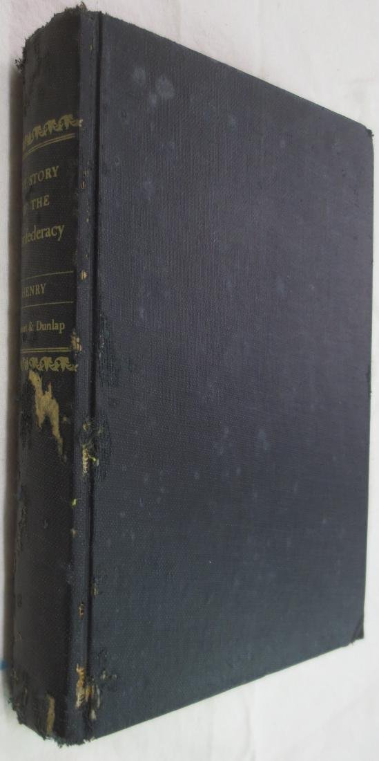 The Story of the Confederacy Robert Selph Henry