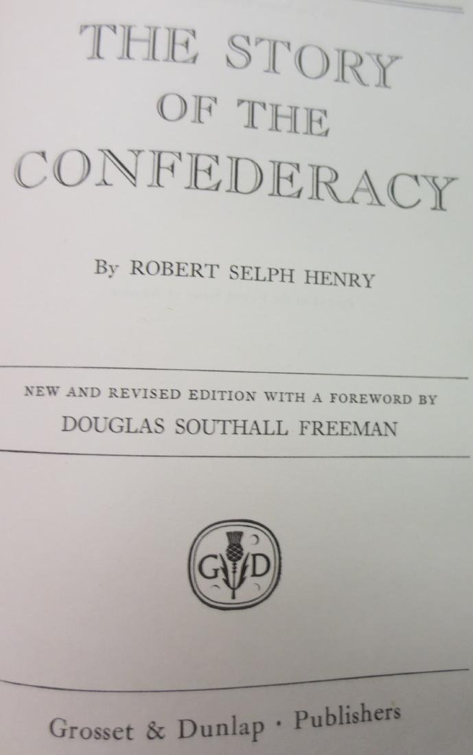The Story of the Confederacy Robert Selph Henry - 2