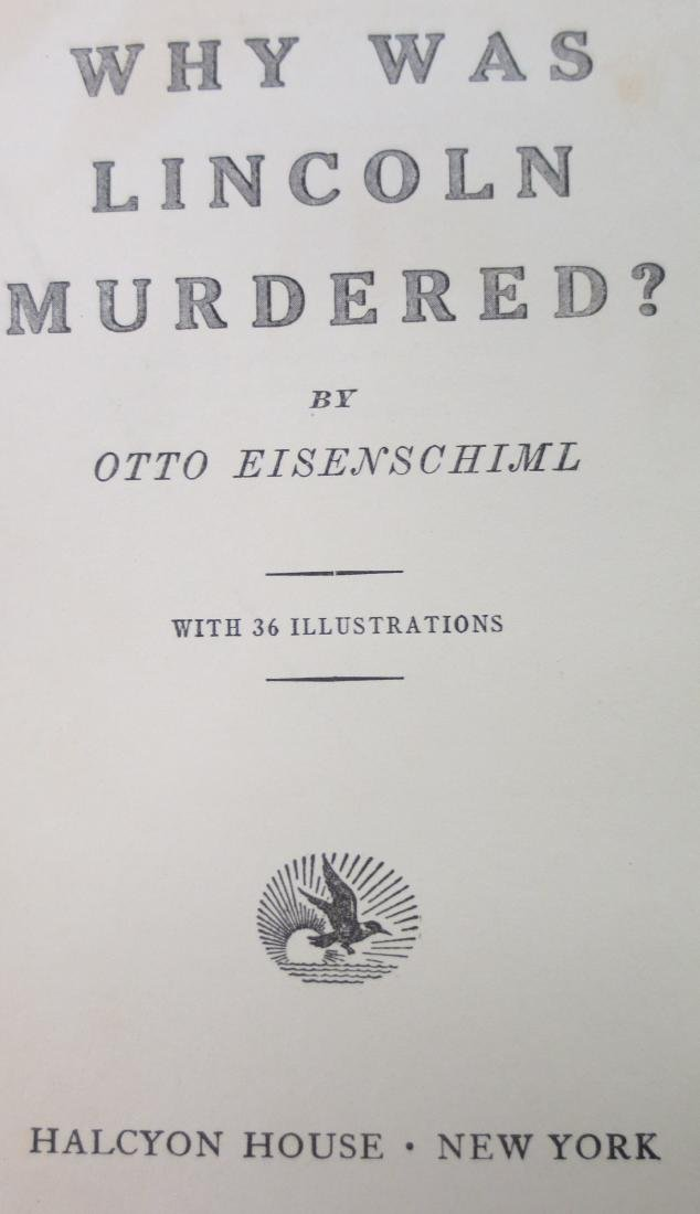 Why Was Lincoln Murdered?. Otto Eisenschiml - 2