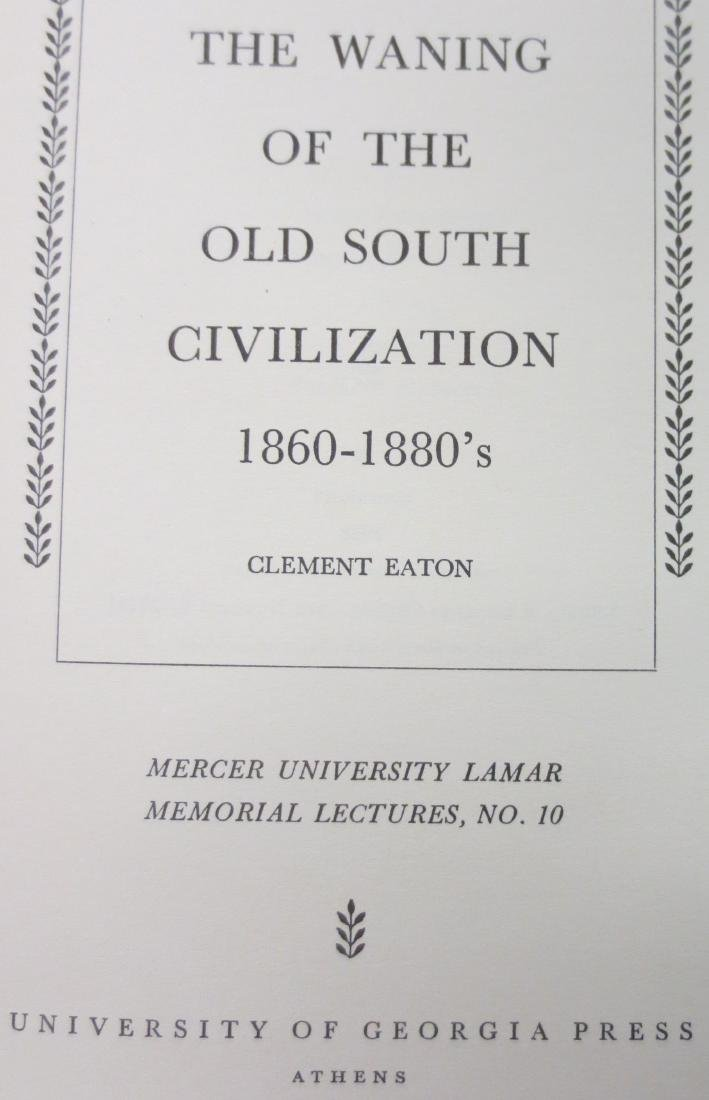 The Waning of the Old South Civilization 1860's-1880's - 2