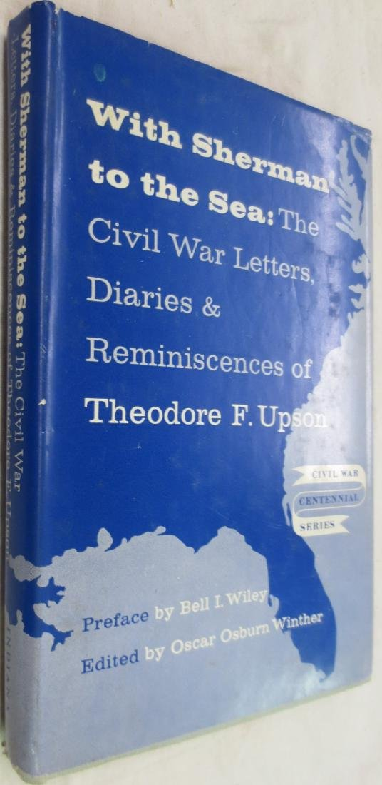 With Sherman to the Sea: Civil War Letters, Diaries &