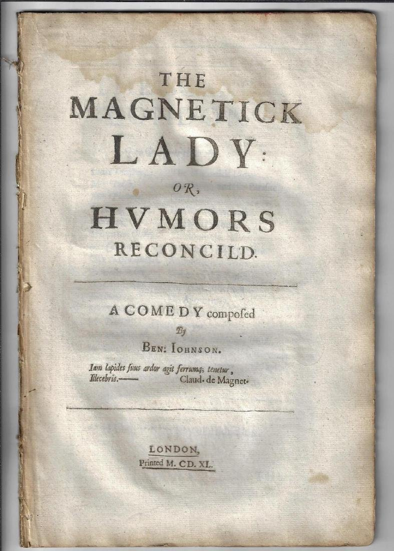 1640 Ben Jonson Play The Magnetick Lady