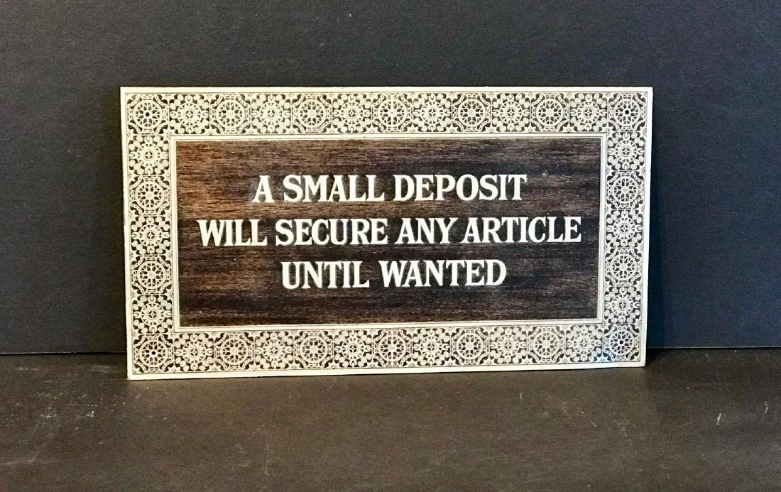 A Small Deposit Will Secure…sign, Early 20th Century