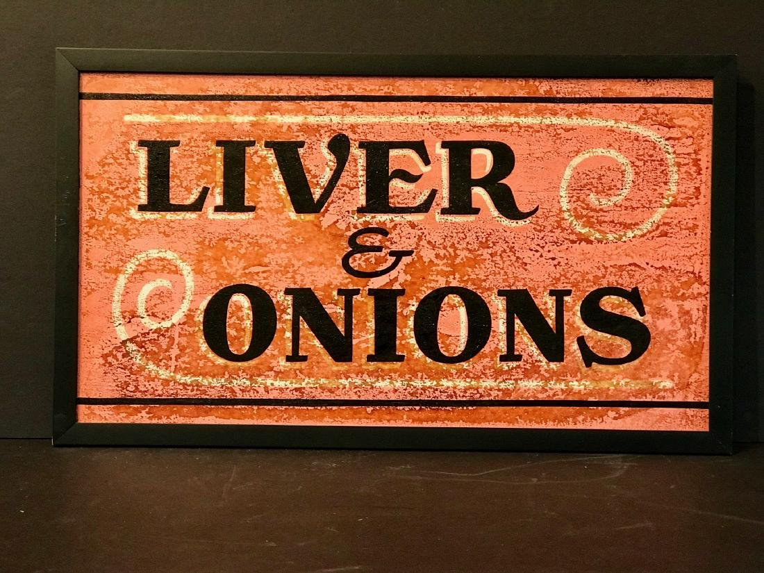 Liver & Onions Diner Sign, Mid 20th Century