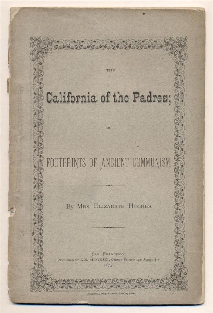 Historic 1875 California Footprints Ancient Communism
