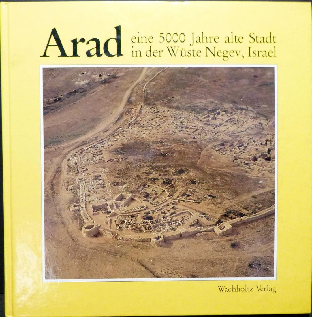 ARAD. 5000 Jahre in der Negev, Israel Signed 1st